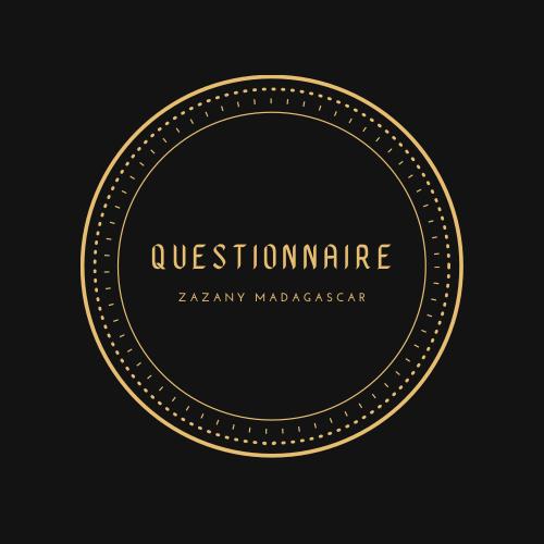 Questionnaire - Zazany Madagascar